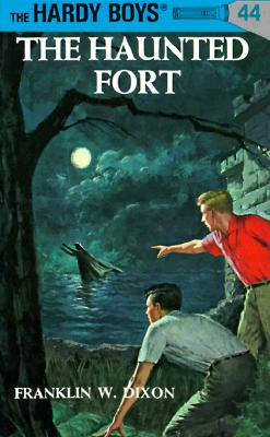 Hardy Boys 44: The Haunted Fort - Dixon, Franklin W