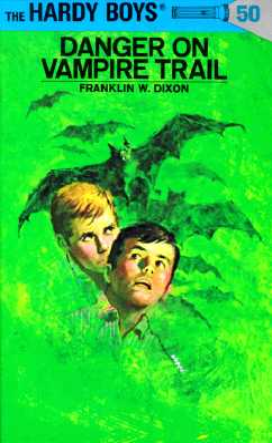 Hardy Boys 50: Danger on Vampire Trail - Dixon, Franklin W
