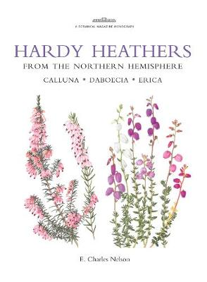 Hardy Heathers from the Northern Hemisphere - Nelson, E. Charles