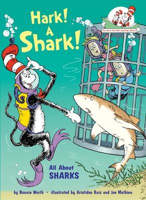 Hark! a Shark!: All about Sharks - Worth, Bonnie