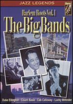 Harlem Roots, Vol. 1: The Big Bands