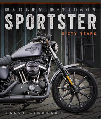 Harley-Davidson Sportster: Sixty Years - Girdler, Allan