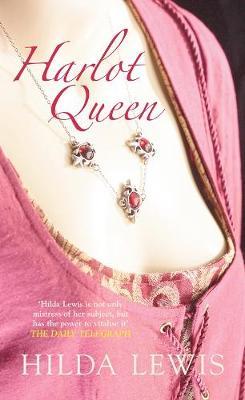 Harlot Queen - Lewis, Hilda