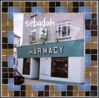 Harmacy - Sebadoh