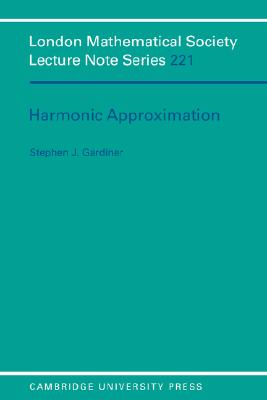 Harmonic Approximation - Gardiner, Stephen J