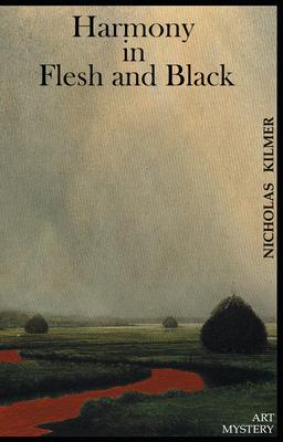 Harmony in Flesh and Black: A Fred Taylor Art Mystery - Kilmer, Nicholas, and Nicholas Kilmer