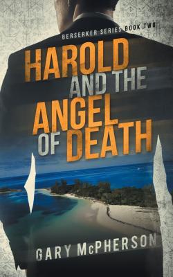 Harold and the Angel of Death - McPherson, Gary, and Larson, Amanda Ann (Editor)