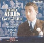Harold Arlen Sings Sweet and Hot