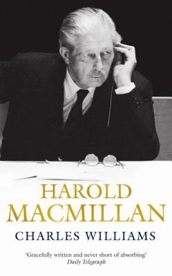 Harold MacMillan - Williams, Charles, PhD