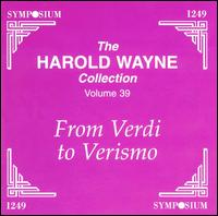 Harold Wayne Collection Volume 39 - Alessandro Bonci (vocals); Alessandro Dolci (vocals); Antonio Magini-Coletti (vocals); Eduardo Garbin (vocals);...
