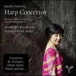 Harp Concertos: Rodrigo, Turina, Debussy, Castelnuovo-Tedesco
