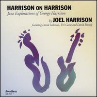 Harrison on Harrison - Joel Harrison