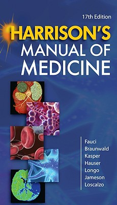 Harrison's Manual of Medicine - Fauci, Anthony S, M.D. (Editor)