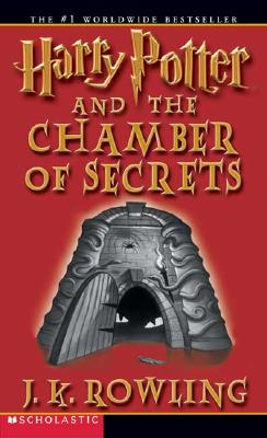 Harry Potter and the Chamber of Secrets - Rowling, J K