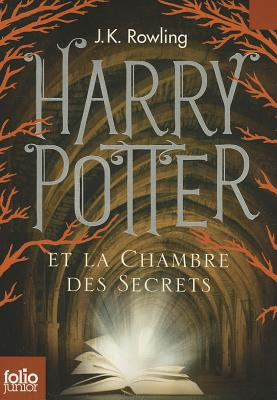 Harry Potter And The Chamber Of Secrets - Rowling, J K, and Menard, Jean-Francois (Translated by)