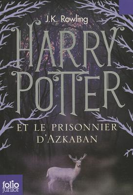 Harry Potter Et Le Prisonnier D'Azkaban - Rowling, J K