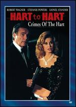 Hart to Hart: Crimes of the Hart - Peter H. Hunt