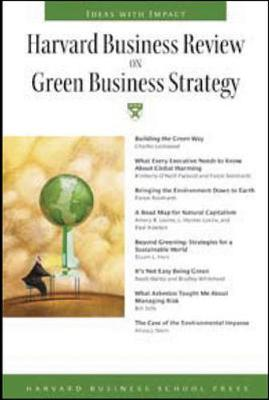 Harvard Business Review on Green Business Strategy - Harvard Business School Publishing (Creator)