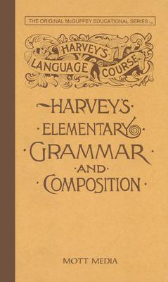Harveys Elementary Grammar 4-6 - Harvey, Thomas, and Media, Mott