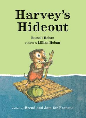Harvey's Hideout - Hoban, Russell