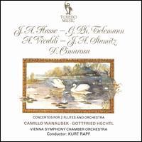 Hasse, Telemann, Vivaldi, Stamitz, Cimarosa: Concertos for 2 Flutes and Orchestra - Camillo Wanausek (flute); Gottfried Hechtl (flute); Helmut Deutsch (harpsichord); Wolfgang Herzer (cello);...
