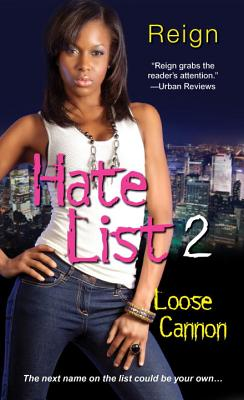 Hate List 2: Loose Cannon - Reign