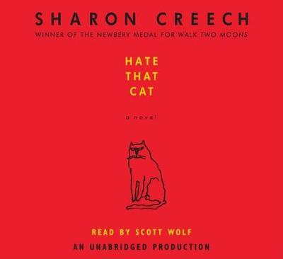 Hate That Cat - Creech, Sharon, and Wolf, Scott (Read by)