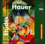 Hauer: Etudes, Op. 22