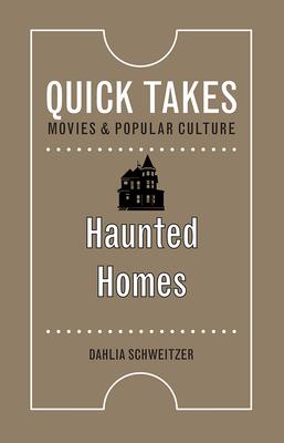 Haunted Homes - Schweitzer, Dahlia