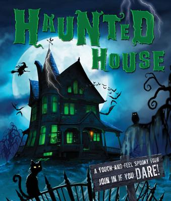 Haunted House: A Touch-And-Feel Spooky Tour - Barrons Educational Series (Creator)