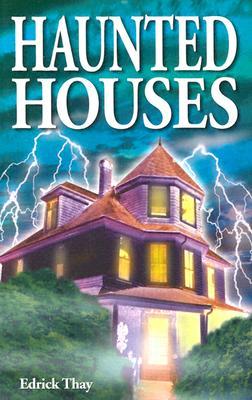 Haunted Houses - Thay, Edrick