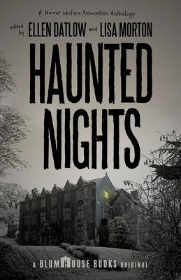 Haunted Nights - Morton, Lisa (Editor), and Datlow, Ellen (Editor)