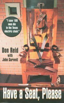 Have a Seat, Please - Reid, Don, and Gurwell, John