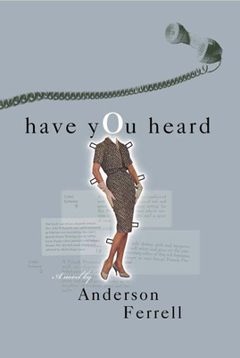 Have You Heard - Ferrell, Anderson