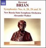 Havergal Brian: Symphonies Nos. 6, 28, 29 and 31