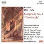 """Havergal Brian: Symphony No. 1 """"Gothic"""""""