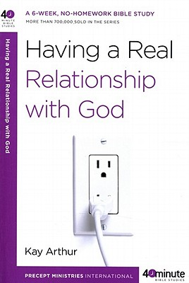 Having a Real Relationship with God - Arthur, Kay