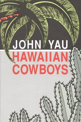 Hawaiian Cowboys - Yau, John