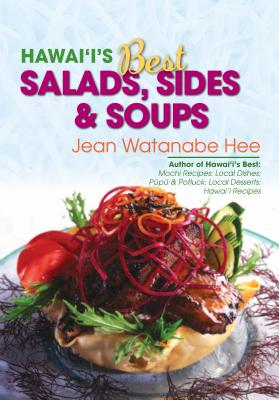 Hawaii's Best Salads, Sides & Soups - Hee, Jean Watanabe