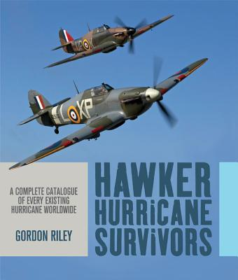 Hawker Hurricane Survivors - Riley, Gordon