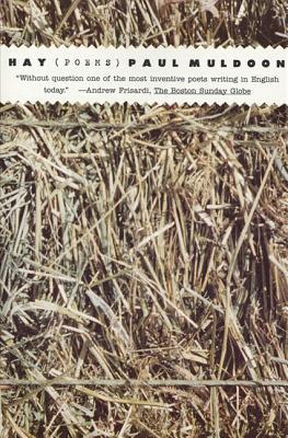 Hay: Poems - Muldoon, Paul