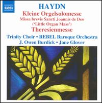 Haydn: Kleine Orgelsolomesse; Theresienmesse - Andrew Nolen (bass); Ann Hoyt (soprano); Daniel Mutlu (tenor); Dongsok Shin (organ); Kirsten Solleck-Avella (alto);...