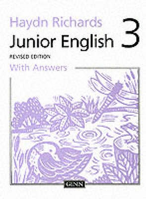 Haydn Richards : Junior English :Pupil Book 3 With Answers -1997 Edition -