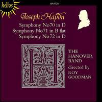Haydn: Symphonies Nos. 70-72 - Anthony Chidell (horn); Anthony Halstead (horn); Gavin Edwards (horn); Hanover Band; Raul Diaz (horn);...