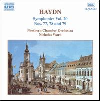 Haydn: Symphonies Nos. 77, 78 and 79 - Northern Chamber Orchestra; Nicholas Ward (conductor)