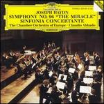 "Haydn: Symphony No. 96 ""The Miracle""; Sinfonia Concertante"