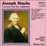 "Haydn:The Concerti for ""Lire organizzate"" London version"