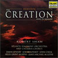 Haydn: The Creation - Dawn Upshaw (soprano); Donna Carter (mezzo-soprano); Heidi Grant Murphy (soprano); James Michael McGuire (baritone);...