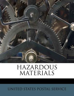 Hazardous Materials - United States Postal Service (Creator)