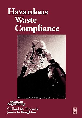 Hazardous Waste Compliance - Florczak, Clifford, and Roughton, James